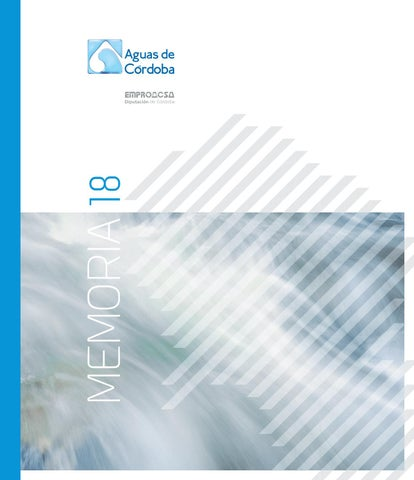 Memoria 2018 By Aguas De Córdoba Issuu