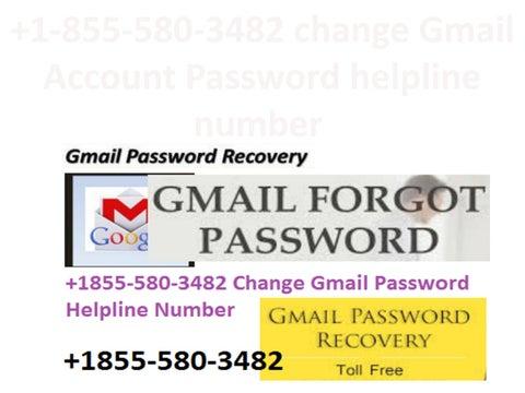 1-855-580-3482 change Gmail Account Password helpline number