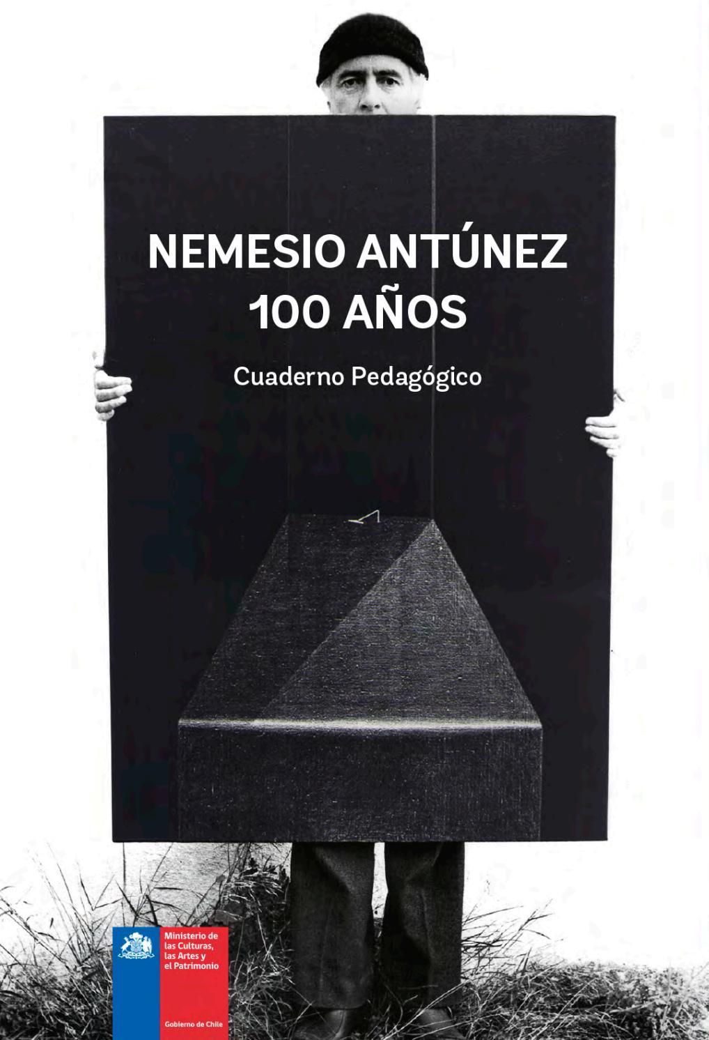 Cuaderno Pedagógico Nemesio Antúnez 100 Años By Ministerio De Las Culturas Las Artes Y El Patrimonio Gobierno De Chile Issuu