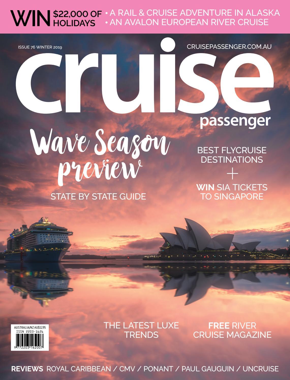 Cruise Passenger Issue 76 Winter 19 By Big Splash Media Issuu