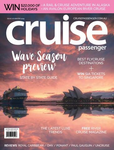 Cruise Passenger – Issue 76, Winter 2019 by Big Splash Media - issuu