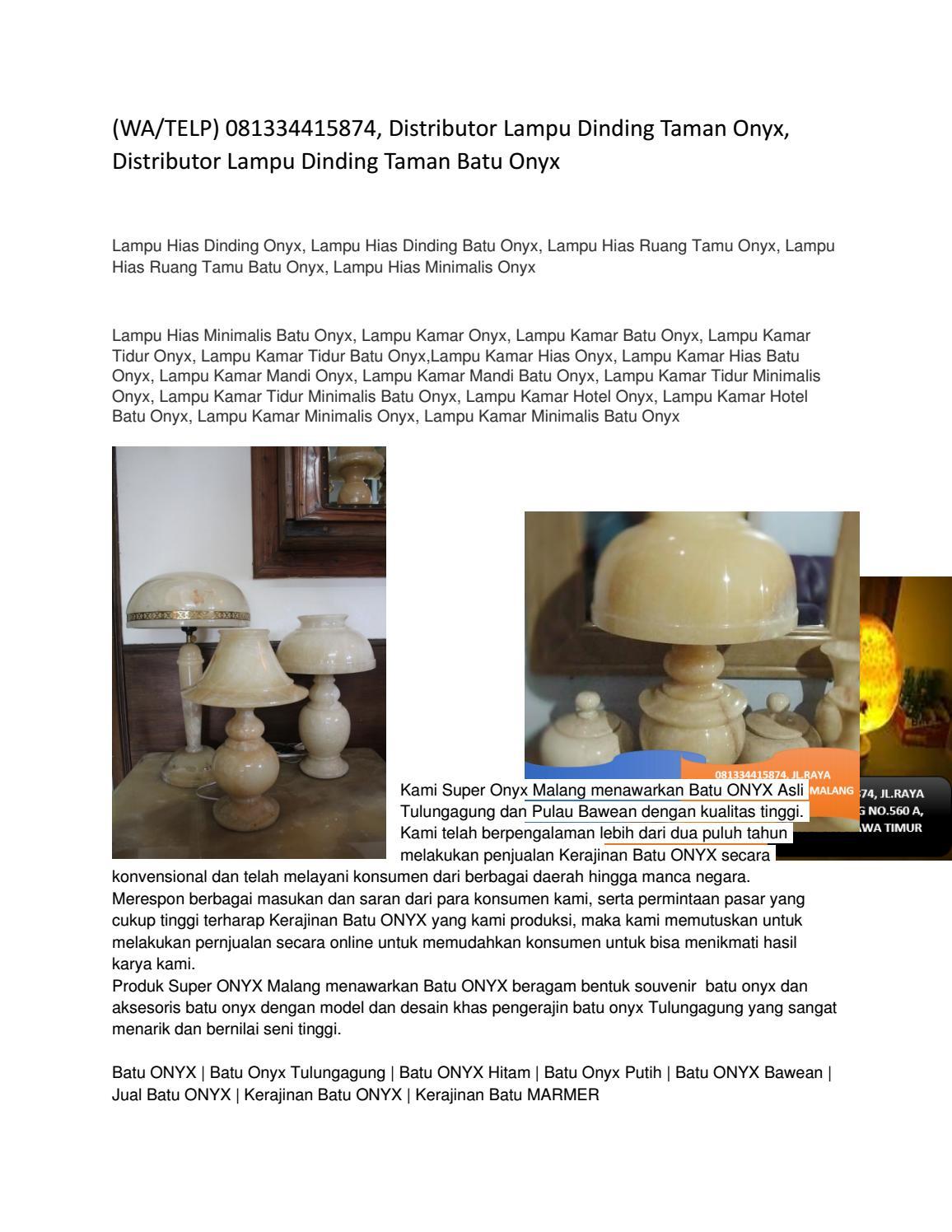 Wa Telp 081334415874 Distributor Lampu Dinding Taman Onyx Distributor Lampu Dinding Taman Batu O By Marketing6superonyx Issuu