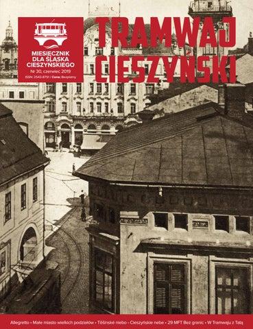 fc95b8f9 Tramwaj Cieszyński nr 30/2019 by Tramwaj Cieszyński - issuu