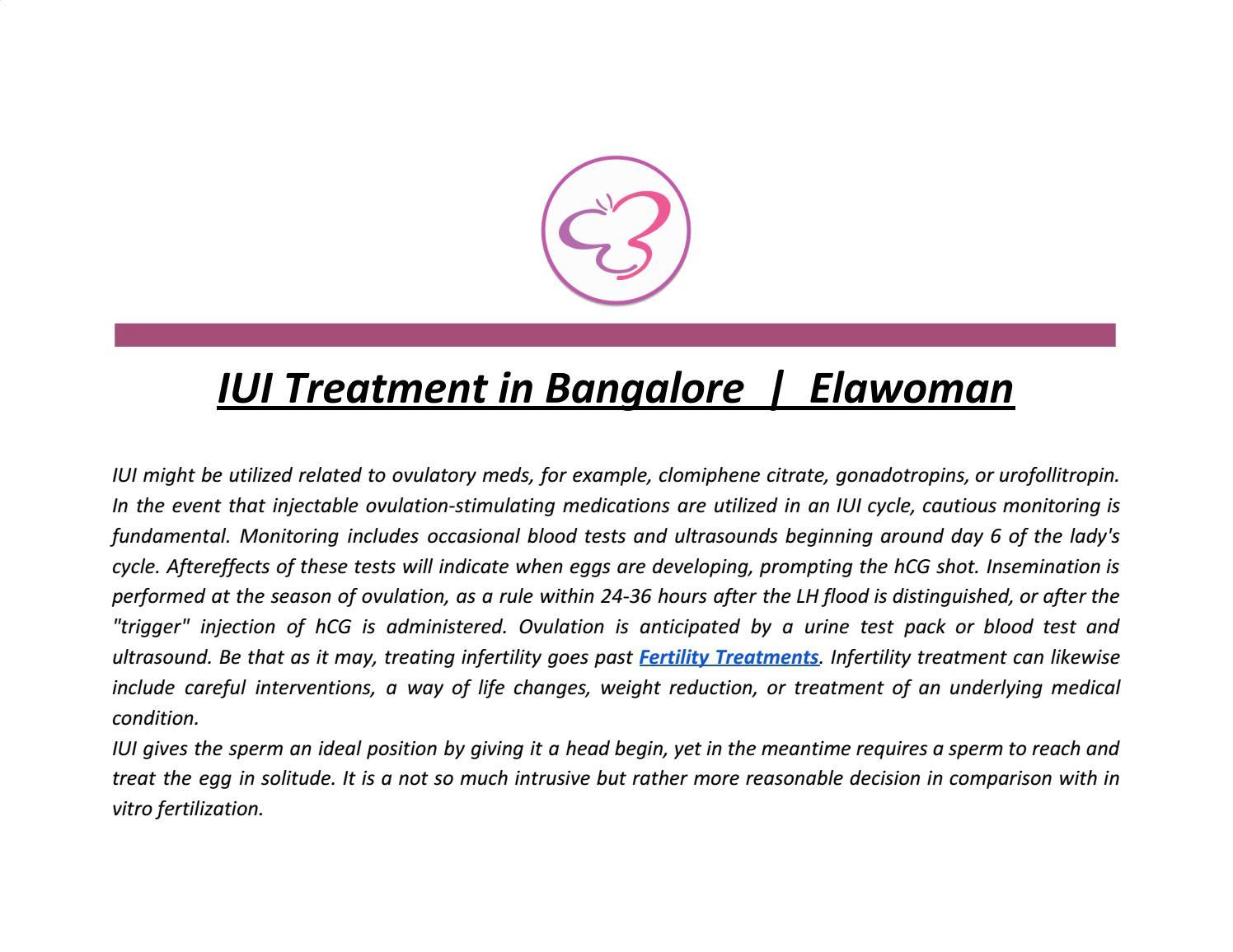 IUI Treatment in Bangalore | ElawomanIUI might be utilized