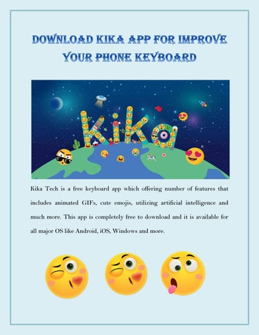 Download Kika App for Improve your Phone Keyboard by williamjacob01