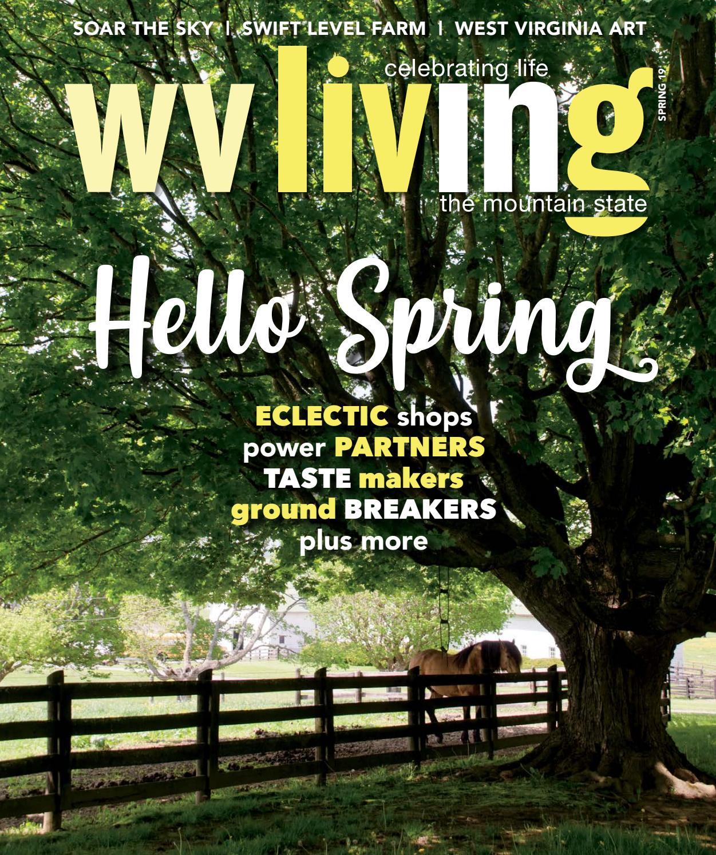 WV Living Spring 2019 by WV Living - issuu