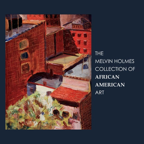The Melvin Holmes Collection of African American Art by Tyler Fine