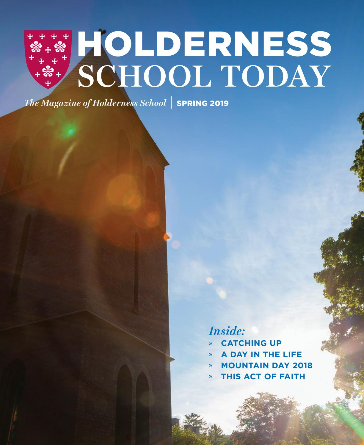 Holderness School Today, Spring 2019 by Emily Magnus - issuu