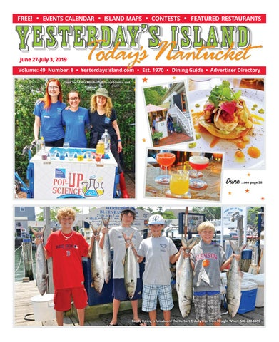 435d5fff Yesterday's Island, Today's Nantucket; Vol 49, Issue 8; Edition 2019