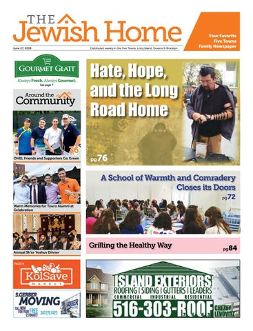Five Towns Jewish Home - 6-27-19 by Yitzy Halpern - issuu
