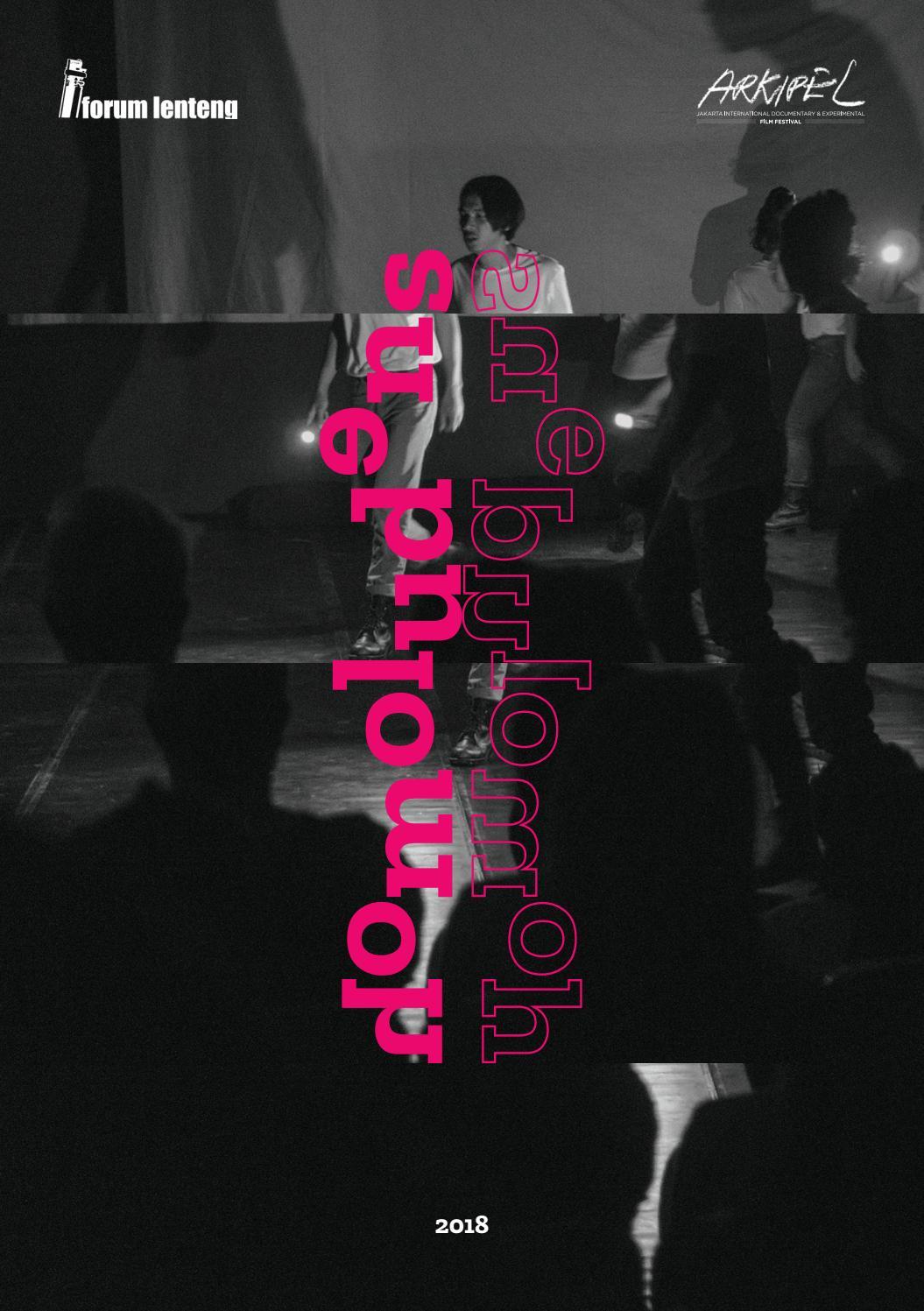 Arkipel Homoludens 6th Jakarta International Documentary And Experimental Film Festival By Forum Lenteng Issuu
