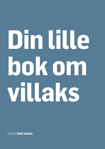 5bf63dd3 DIN LILLE BOK OM VILLAKS - REGION MIDT-NORGE by Millimeterpress as ...