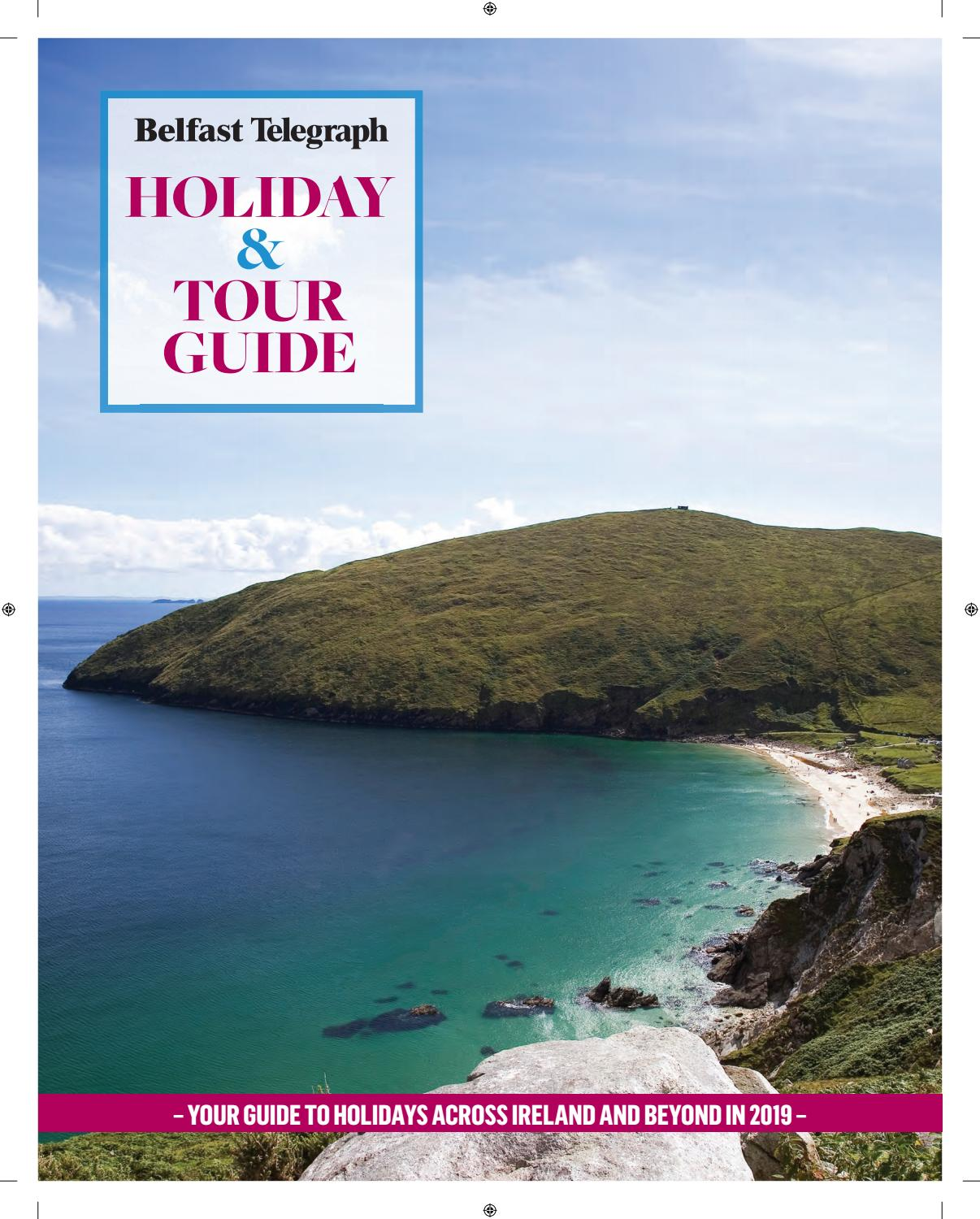 Holiday and Tour Guide by Belfast Telegraph - issuu