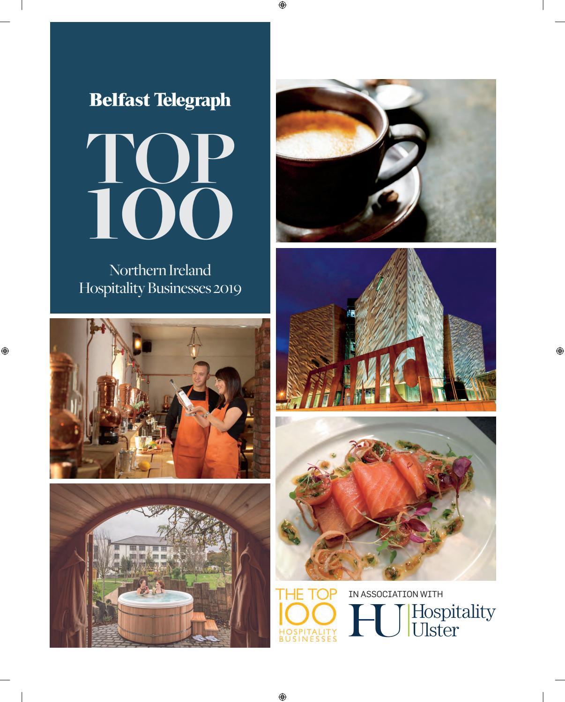 Top 100 Hospitality by Belfast Telegraph - issuu