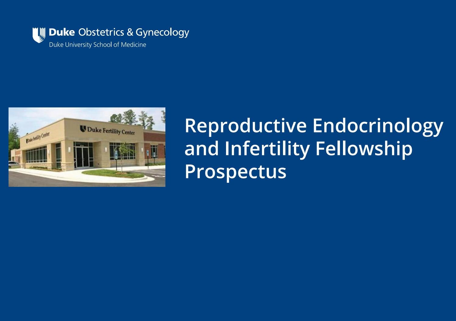 Duke Ob/Gyn Reproductive Endocrinology and Infertility