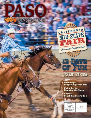 Paso Robles Mid State Fair 2020.July 2019 Paso Robles Magazine By Colony Media Issuu