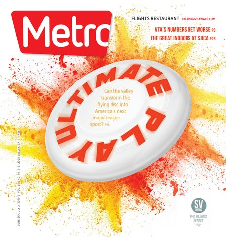 Metro Silicon Valley June 26-July 2, 2019 by Metro
