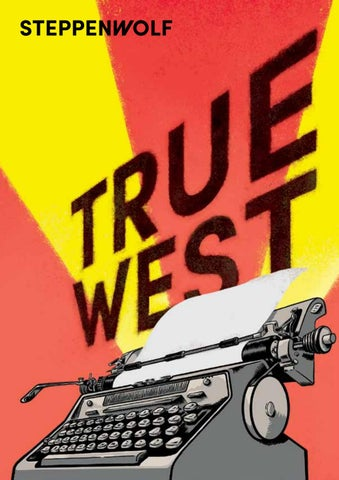 True West Program by Steppenwolf Theatre Company - issuu