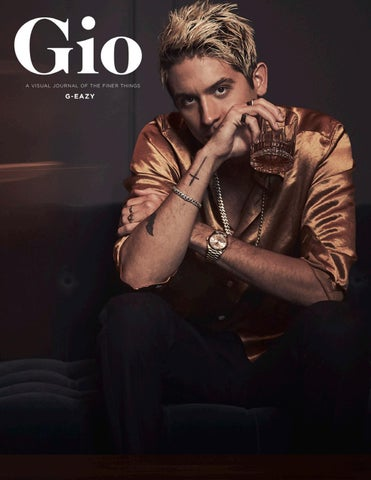 Gio Journal - Issue 4 - G Easy by giojournal - issuu