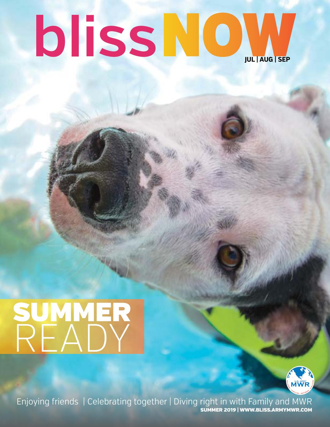 BlissNOW Summer Magazine 2019 by Fort Bliss Family and MWR