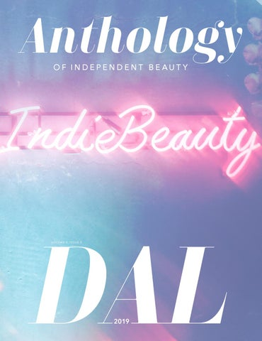 Anthology of Independent Beauty: Dallas 2019  by Indie
