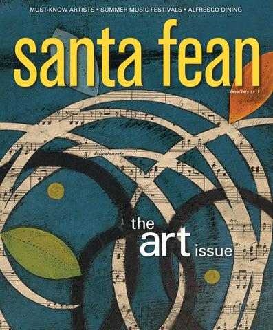 Santa Fean Magazine June/July 2019 | Digital Edition by Bella Media