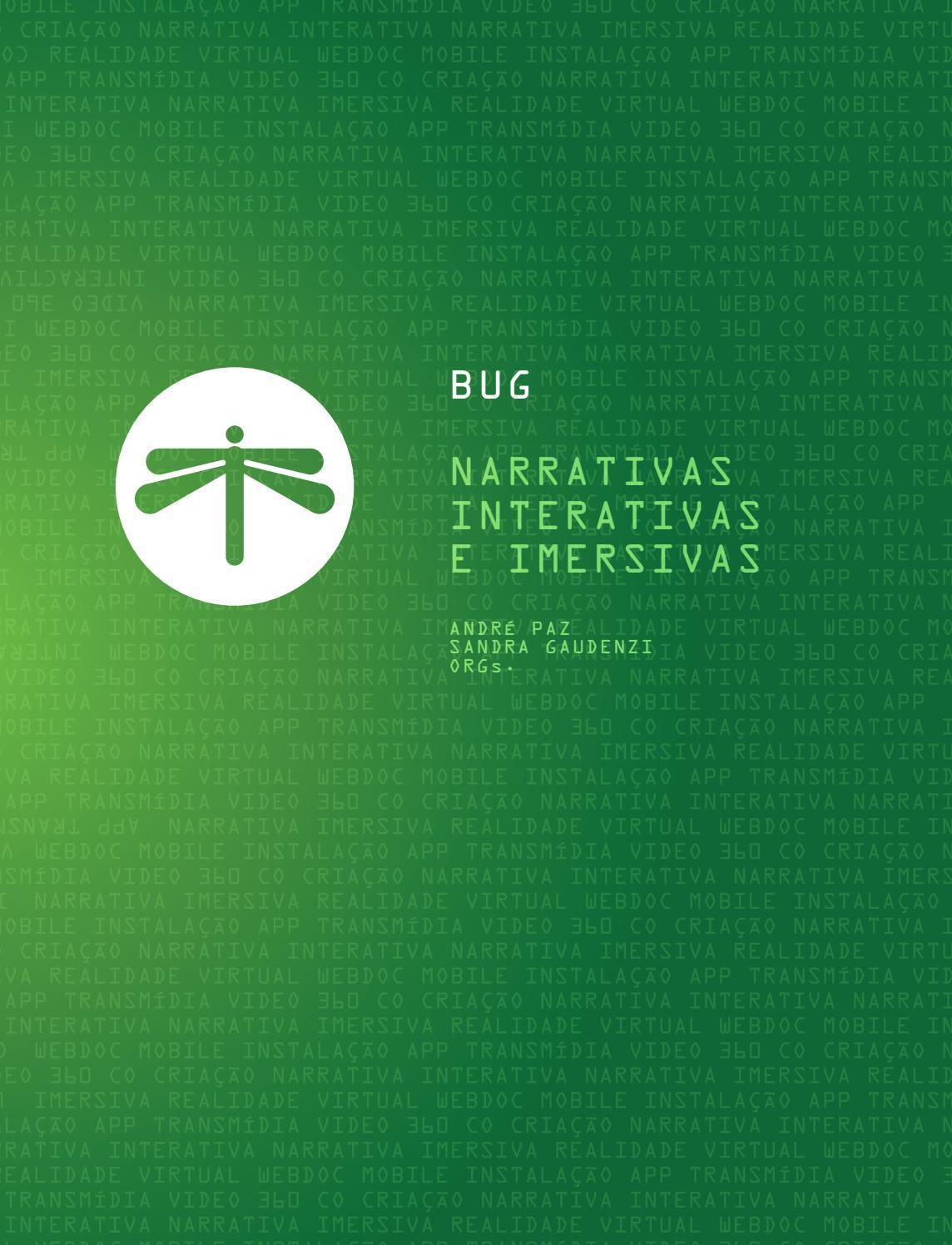 Bug: Narrativas Interativas e Imersivas by BUG 404 - issuu