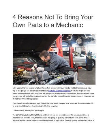 Bring Your Own Parts Auto Repair >> 4 Reasons Not To Bring Your Own Parts To A Mechanic By