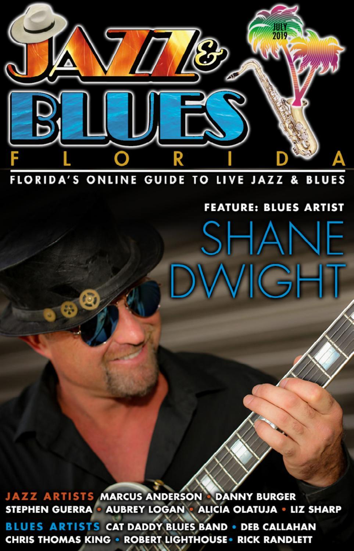 Jazz & Blues Florida July 2019 Issue by JazzBluesFlorida com