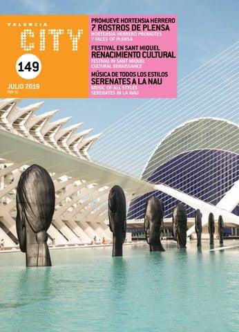 Calendario Mr Wonderful Julio 2019.Valencia City Nº 149 Julio 2019 By Valencia City Issuu
