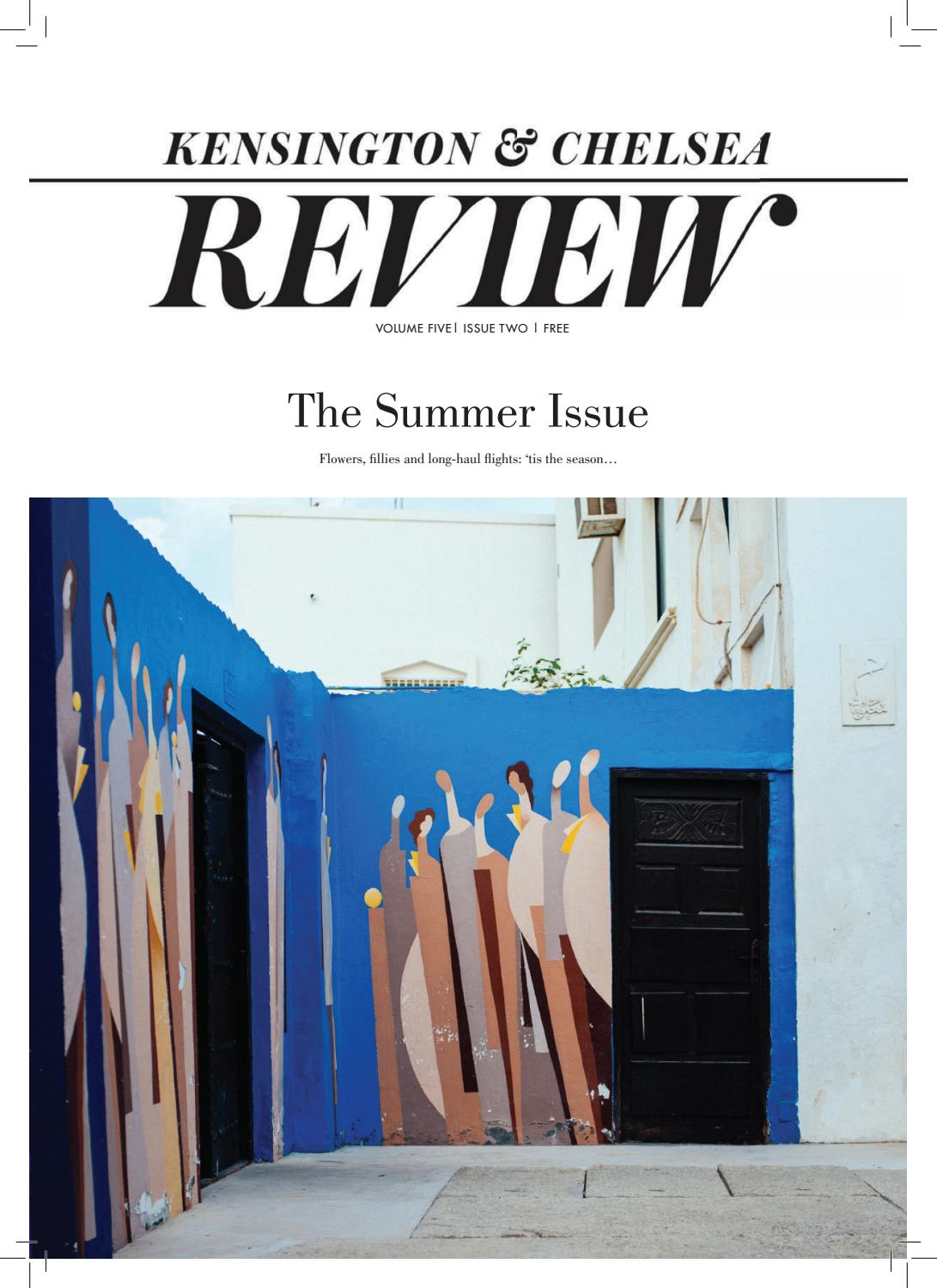 Kensington And Chelsea Review Summer 2019 By Kensington And Chelsea Review Issuu