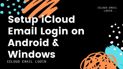 How to Log in iCloud Email Login on Android Device