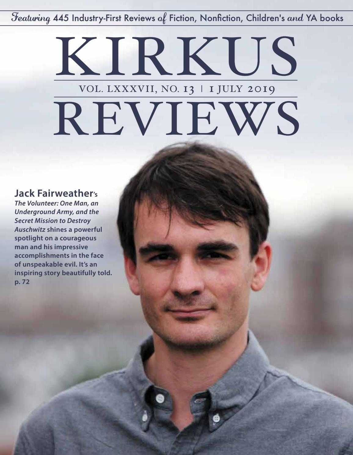 July 1, 2019: Volume LXXXVII, No 13 by Kirkus Reviews - issuu