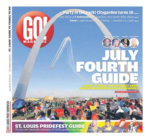 Pride And 4th Of July Guide 2019 By Stltoday Com Issuu