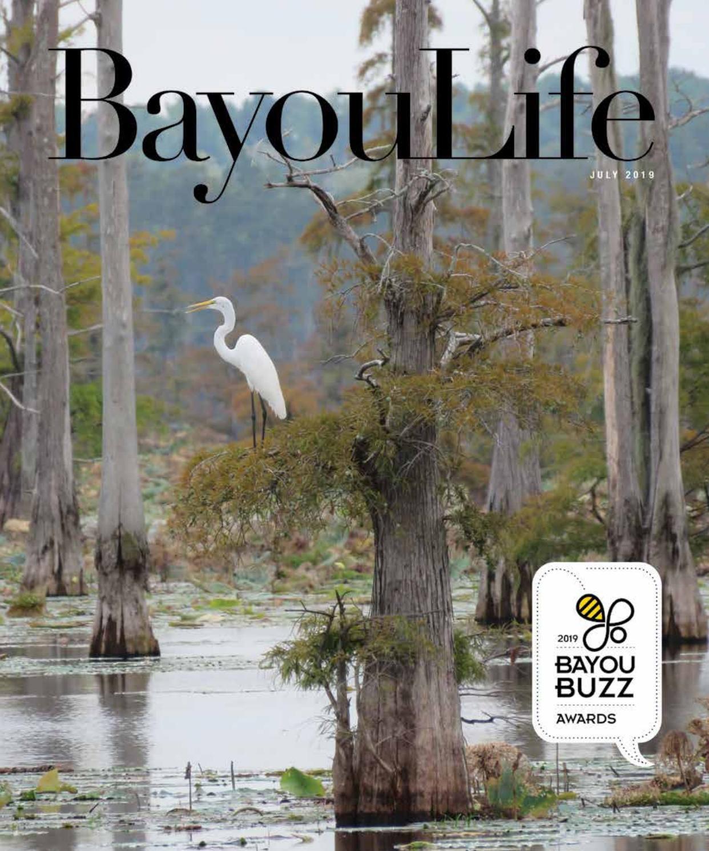 BayouLife Magazine July 2019 by BayouLife Magazine - issuu