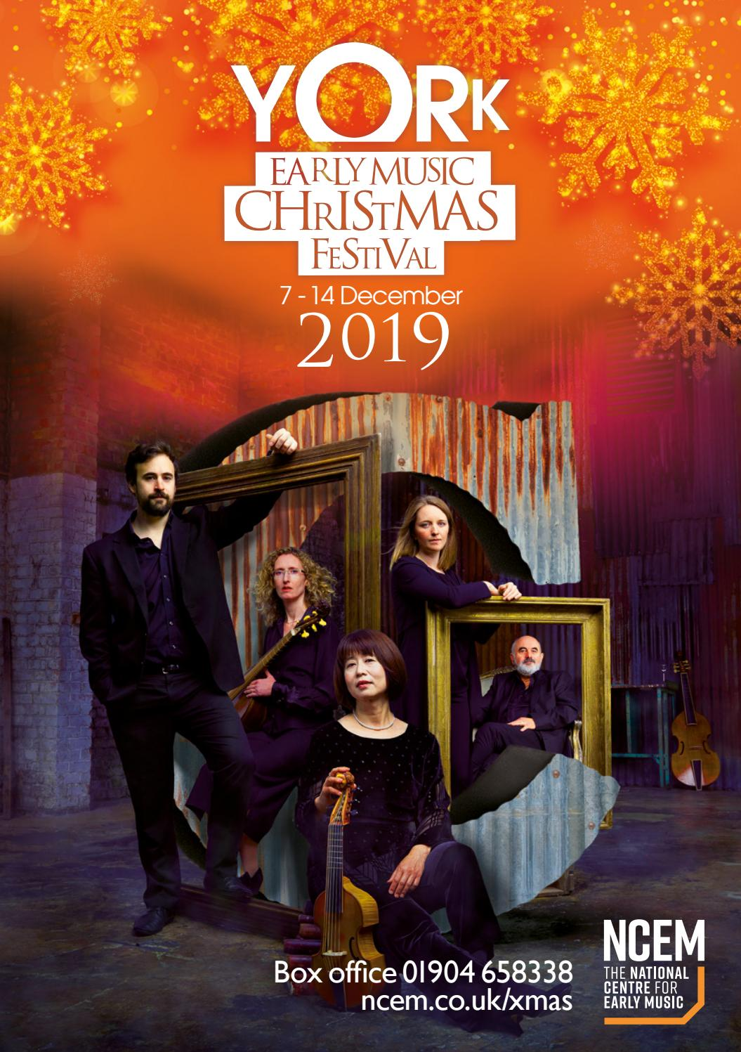 2019 Christmas Music.York Early Music Christmas Festival 2019 Brochure By Ncem