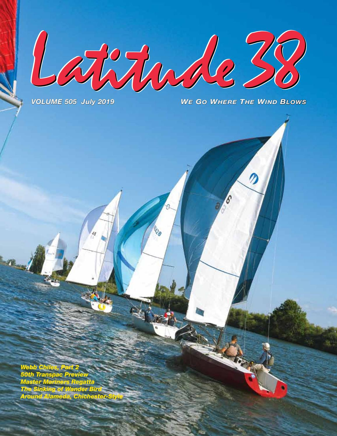 Latitude 38 July 2019 by Latitude 38 Media, LLC - issuu