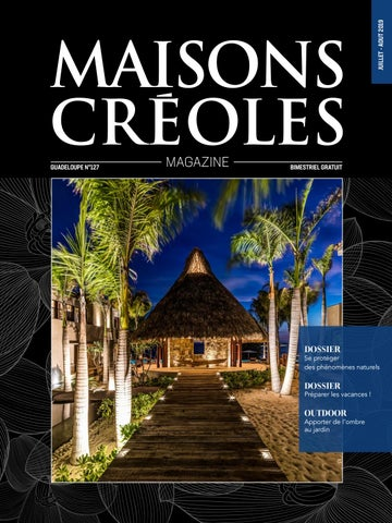 Magazine Maisons Créoles N°127 Guadeloupe by Magazine ...