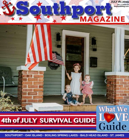 77bf099b99f Southport Magazine July 4th Issue by Southport Magazine - issuu