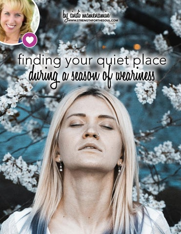 Page 46 of Finding Your Quiet Place During a Season of Weariness