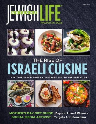Arizona Jewish Life May 2019 Vol 7/Issue 7