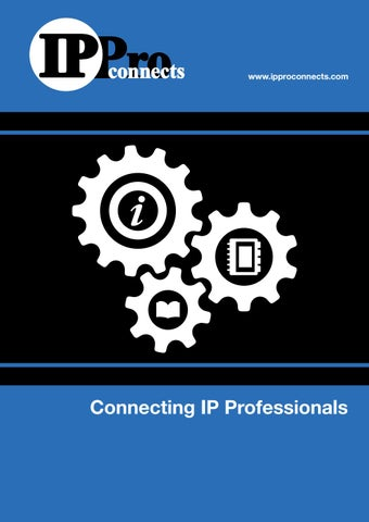 IPPro Connects 2019 by IPProMagazine - issuu