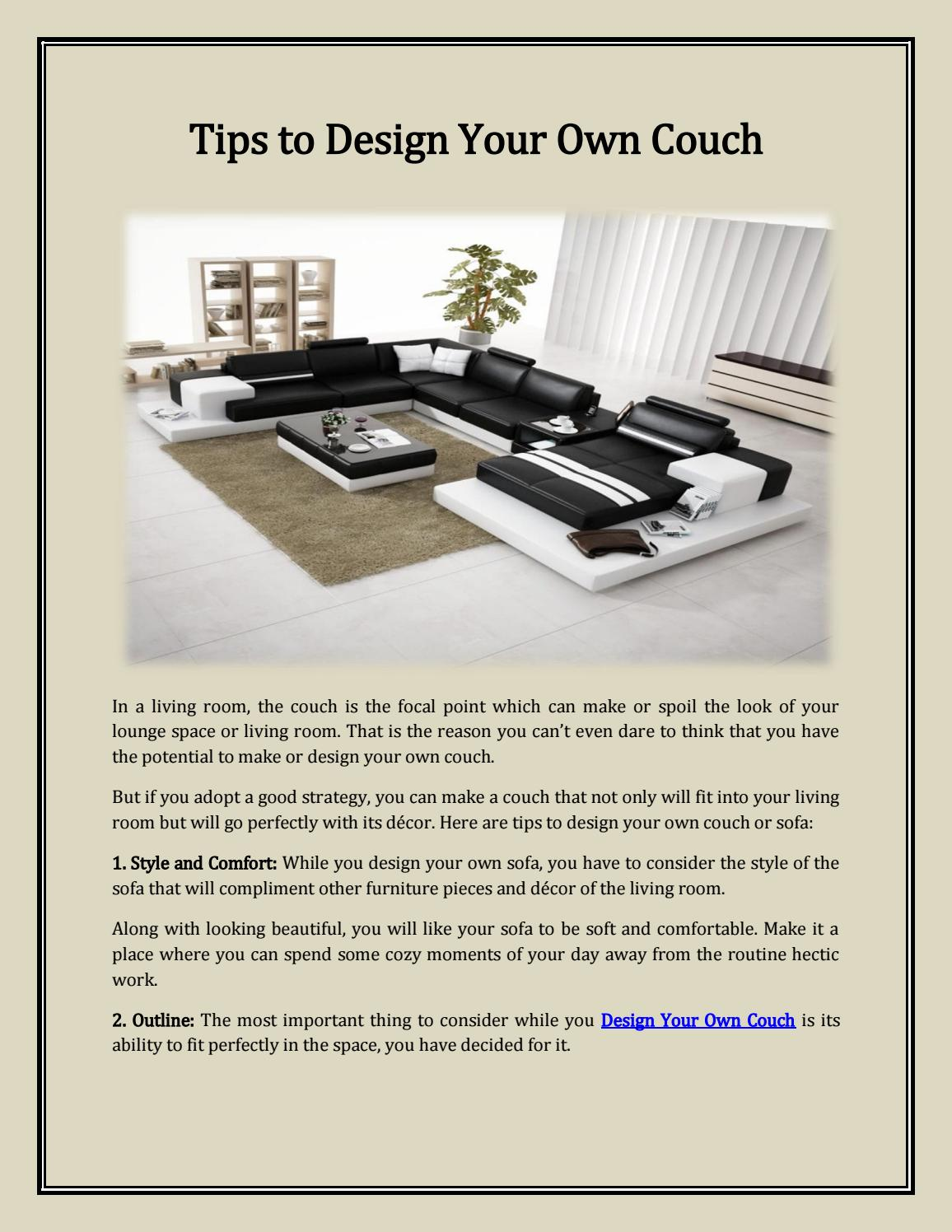 Tips To Design Your Own Couch By Sofally Issuu