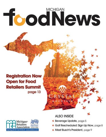 July-August 2019 Michigan Food News by Michigan Retailers