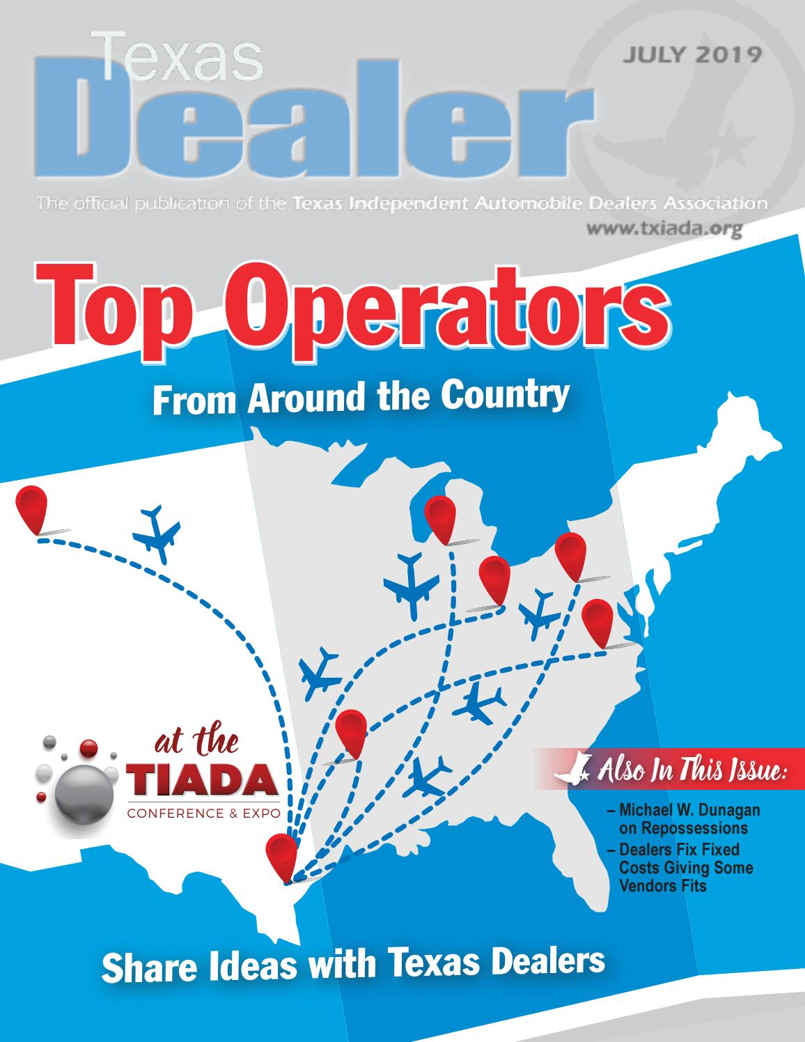 Texas Dealer July 2019 by Texas Independent Auto Dealers