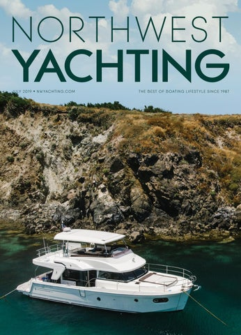Northwest Yachting July 2019 by Northwest Yachting - issuu