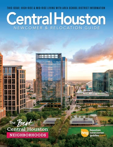 Central Houston Newcomer & Relocation Guide - 2019 Issue 1