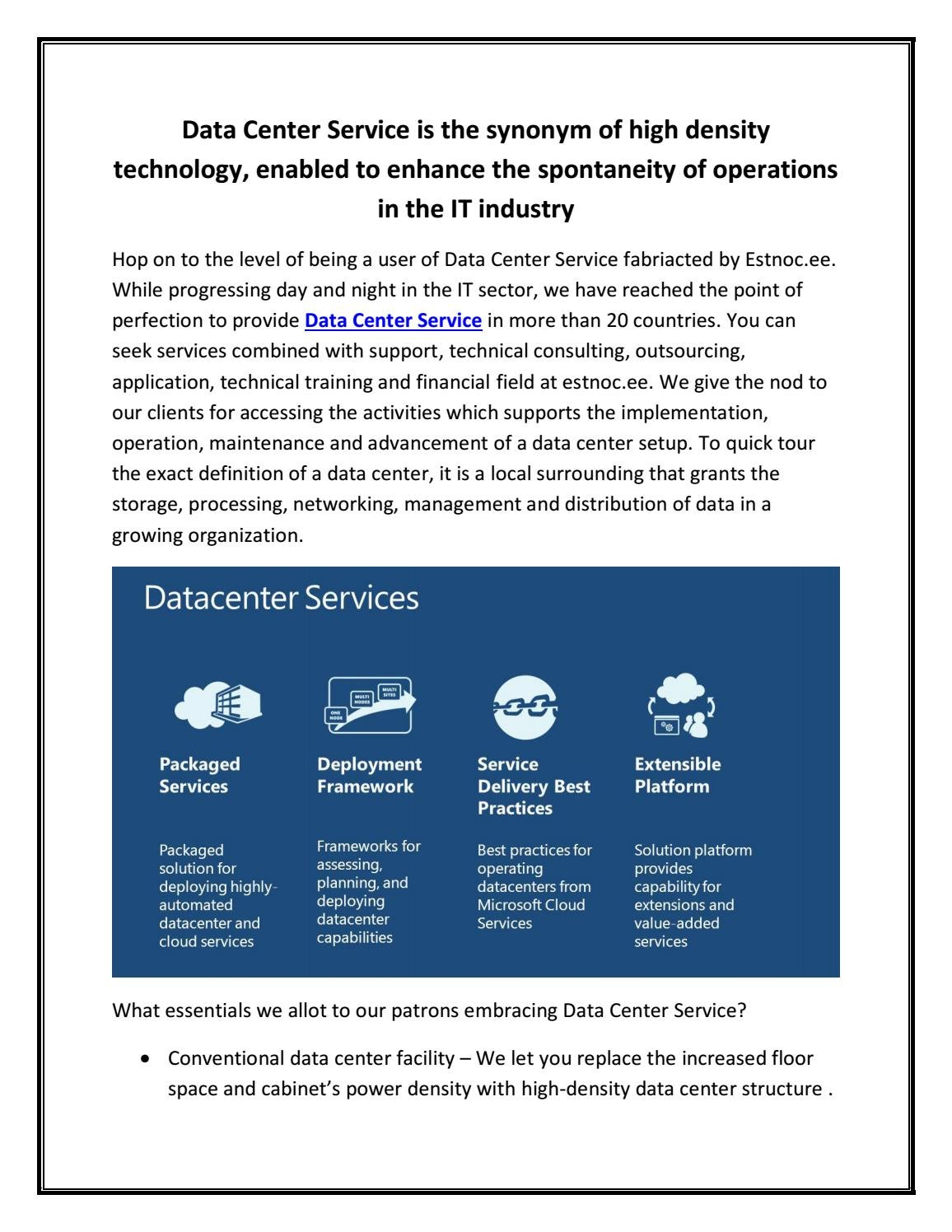 Data Center Service Is The Synonym Of High Density Technology Enabled To Enhance The Spontaneity Of By Estnoc Issuu