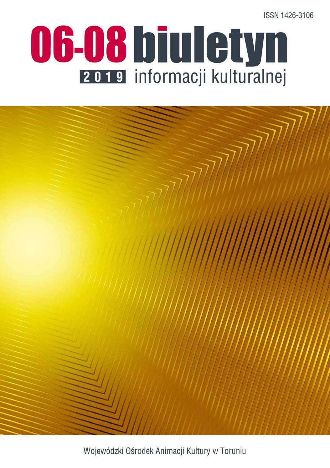 Biuletyn Informacji Kulturalnej 6 82019 By Wojewódzki