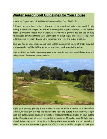 Winter season Golf Guidelines For Your House